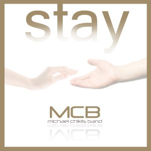 Michael Chiklis Band - Stay - CD Single