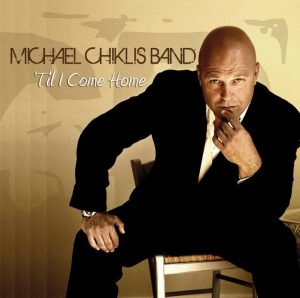 Michael Chiklis Band - Til I Come Home - CD Single